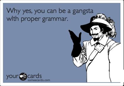 Gangsta_grammar